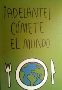 Cómete el mundo